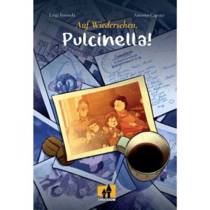 ¡Auf Wiedersehen, Pulcinella!